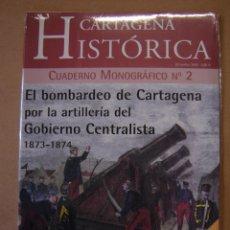 Coleccionismo de Revistas y Periódicos: CARTAGENA HISTÓRICA - CUADERNO MONOGRÁFICO Nº 2 - DICIEMBRE 2.002. Lote 48920075