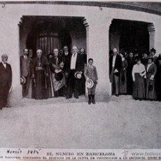Coleccionismo de Revistas y Periódicos: RECORTE DE PRENSA ORIGINAL 1915. EL NUNCIO EN BARCELONA . Lote 41596240