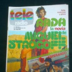 Coleccionismo de Revistas y Periódicos: REVISTA TELERADIO.RADA.MIGUEL STROGOFF. SEMANAL DE TVE- RNE. Nº1050..AÑO;1978.. Lote 41658472