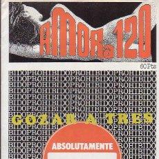Coleccionismo de Revistas y Periódicos: AMOR A 120 - GOZAR A TRES ( REVISTA EROTICA - AÑO 1987 ). Lote 41773435