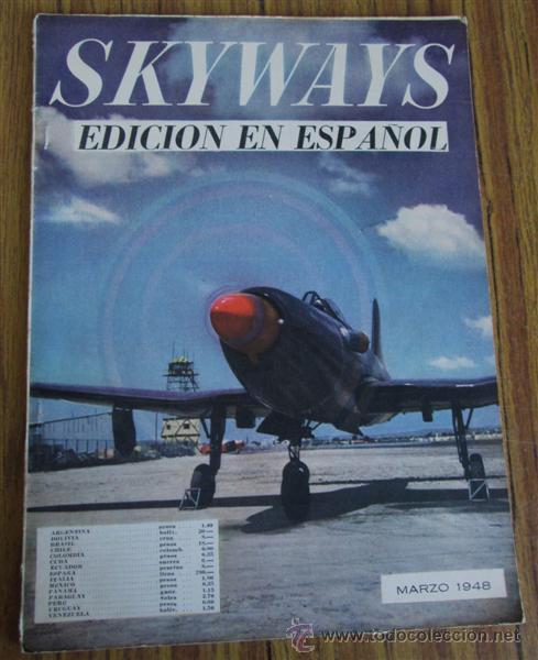 REVISTA - SKYWAYS - EDICION EN ESPAÑOL - MARZO 1948 (Coleccionismo - Revistas y Periódicos Modernos (a partir de 1.940) - Otros)