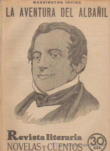 WASHINGTON IRVING - LA AVENTURA DEL ALBAÑIL - NOVELAS Y CUENTOS Nº 166 / 1932 (Coleccionismo - Revistas y Periódicos Antiguos (hasta 1.939))