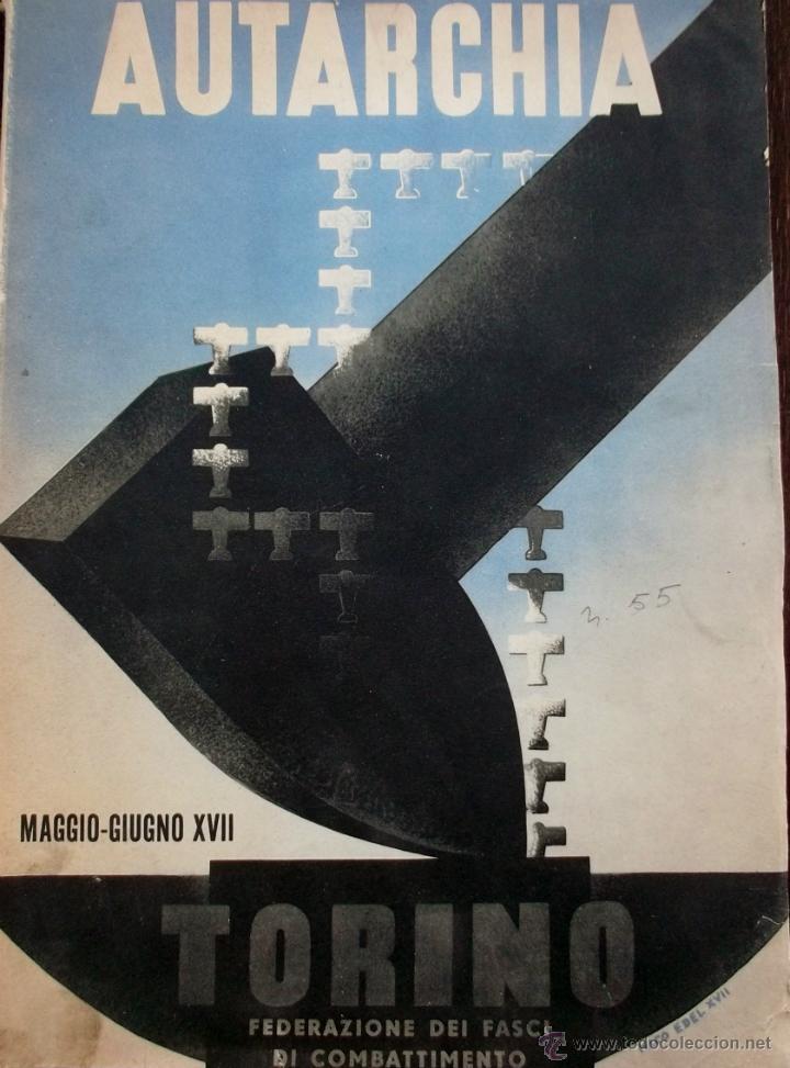 FASCISMO: TORINO E L'AUTARCHIA, PARTITO NAZIONALE FASCISTA, 1939, CUBIERTA NICO EDEL FOTOGRAFIAS (Coleccionismo - Revistas y Periódicos Antiguos (hasta 1.939))