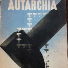 Coleccionismo de Revistas y Periódicos: FASCISMO: TORINO E L'AUTARCHIA, PARTITO NAZIONALE FASCISTA, 1939, CUBIERTA NICO EDEL FOTOGRAFIAS. Lote 42186881