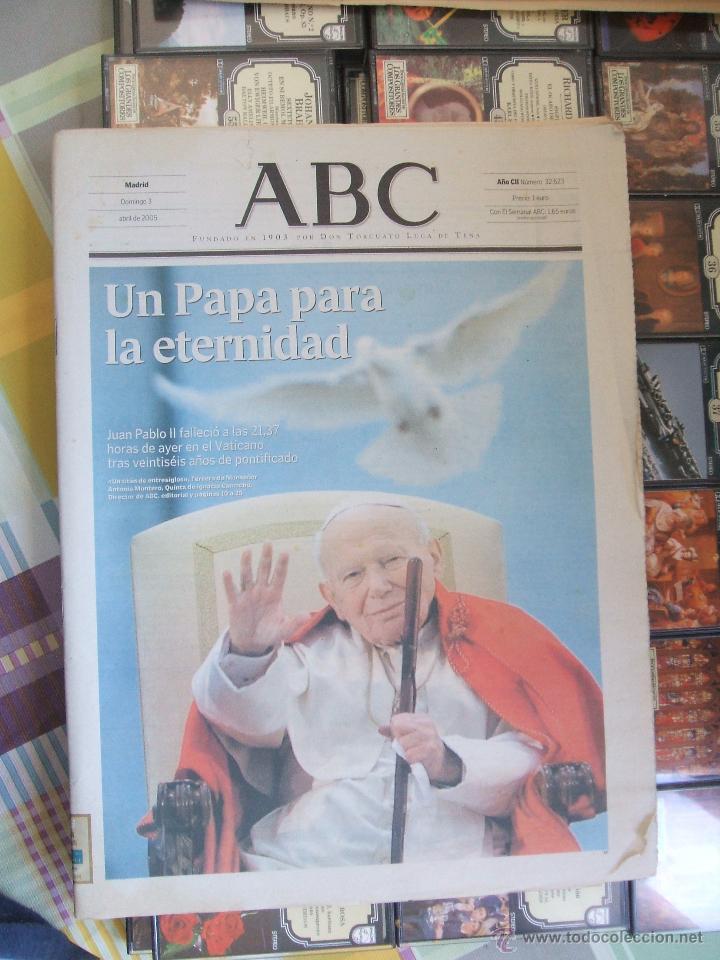 ABC 3 DE ABRIL DE 2005 - JUAN PABLO II UN PAPA PARA LA ETERNIDAD (Coleccionismo - Revistas y Periódicos Modernos (a partir de 1.940) - Otros)