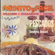 Coleccionismo de Revistas y Periódicos: PRONTO Y FÁCIL Nº 2 - BRUGUERA - DIVULGACIÓN - COCINA - PESCADOS -GENOVEVA BERNARD, 1ª EDICIÓN 1976. Lote 42259266