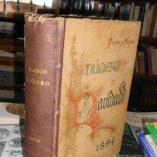 Coleccionismo de Revistas y Periódicos: REVISTA BLANCO Y NEGRO 1894. 51 REVISTAS (Nº 140 AL 191) A-REVIL-100. Lote 42264780