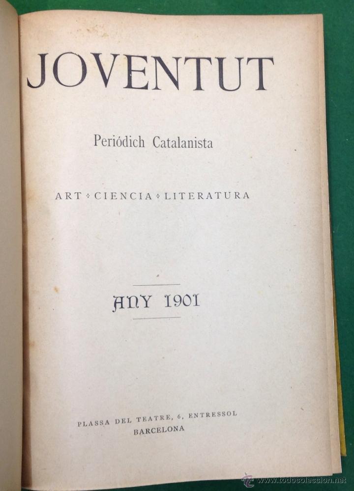 Coleccionismo de Revistas y Periódicos: REVISTA JOVENTUT. PERIODICH CATALANISTA. ANY 1901. ART CIENCIA LITERATURA. TRIADÓ. - Foto 2 - 42276730