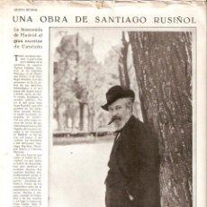 Coleccionismo de Revistas y Periódicos: AÑO 1930 RECORTE PRENSA EXITO MADRID SANTIAGO RUSIÑOL HOMENAJE BENITO PEREZ GALDOS ALVAREZ QUINTERO. Lote 42407275