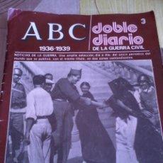 Coleccionismo de Revistas y Periódicos: ABC DOBLE DIARIO DE LA GUERRA CIVIL. 1936 - 1939 Nº 3 EST10B3. Lote 42472265