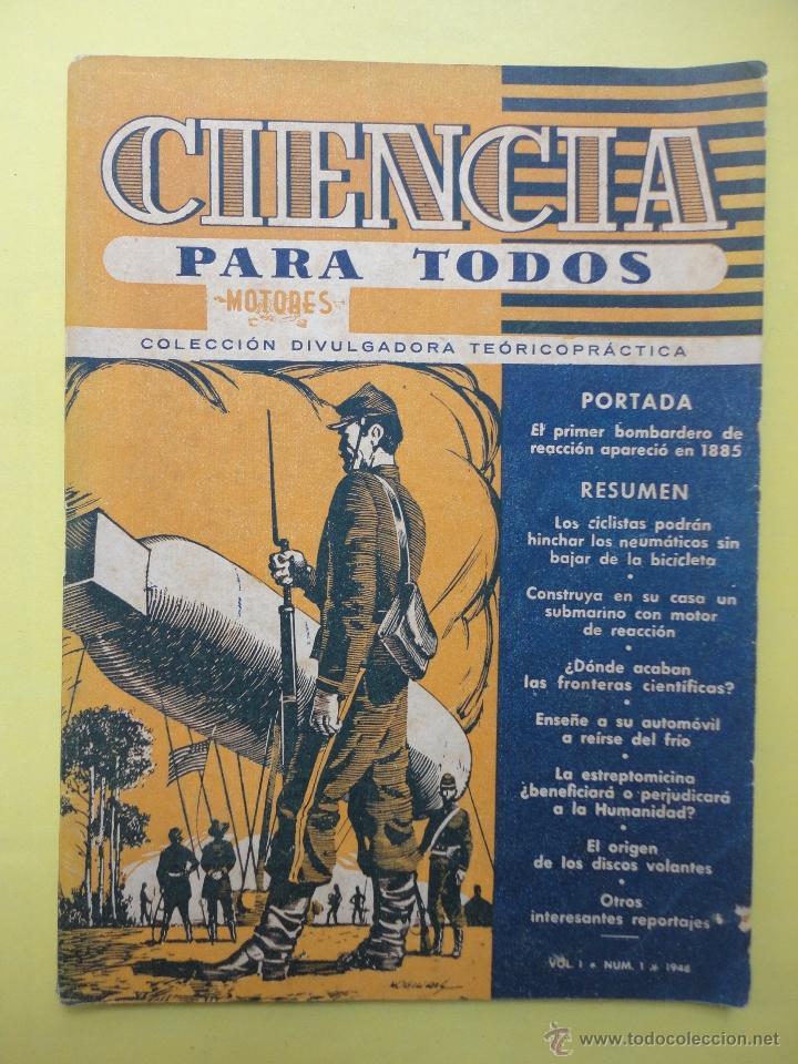 CIENCIA PARA TODOS. VOL. I. NÚM. 1. 1948 (Coleccionismo - Revistas y Periódicos Modernos (a partir de 1.940) - Otros)