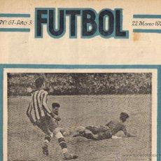 Coleccionismo de Revistas y Periódicos: FUTBOL - REVISTA SEMANAL ILUSTRADA - Nº 67 -AÑO 3 / 22 DE MARZO 1921. Lote 42584839