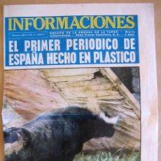 Coleccionismo de Revistas y Periódicos: CUBIERTAS DEL DIARIO 'INFORMACIONES' TITULADAS 'EL PRIMER PERIÓDICO DE ESPAÑA HECHO EN PLÁSTICO'. Lote 42609648
