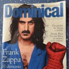 Coleccionismo de Revistas y Periódicos: DOMINICAL Nº83 - 1995 - FRANK ZAPPA - PAVAROTTI - ANNA RICE - POSTER DENZEL WASHINGTON. Lote 42665988