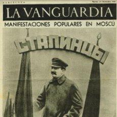 Coleccionismo de Revistas y Periódicos: GUERRA CIVIL. NOTAS GRAFICAS 'LA VANGUARDIA'.4 PGAS.15/12/1936.MANIFESTACIONES POPULARES EN MOSCÚ. Lote 42684869