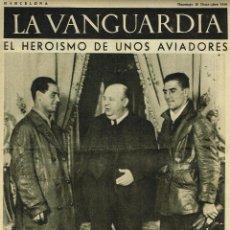 Coleccionismo de Revistas y Periódicos: GUERRA CIVIL. NOTAS GRAFICAS 'LA VANGUARDIA'.8 PGAS.20/12/1936.EL HEROISMO DE UNOS AVIADORES. Lote 42685069