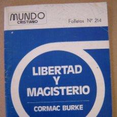 Coleccionismo de Revistas y Periódicos: FOLLETOS MUNDO CRISTIANO Nº 214 - LIBERTAD Y MAGISTERIO - CORMAC BURKE. Lote 42755110