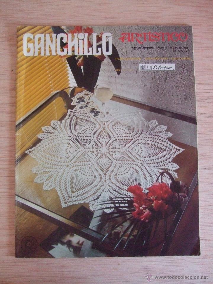 GANCHILLO ARTISTICO - REVISTA AÑOS 70 (Coleccionismo - Revistas y Periódicos Modernos (a partir de 1.940) - Otros)