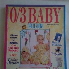 Coleccionismo de Revistas y Periódicos: REVISTA ITALIANA 0/3 BABY COLLEZIONI Nº 1 AÑO 1995 - ESPECIALIZADA EN MODA INFANTIL. Lote 42843825