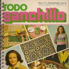 Coleccionismo de Revistas y Periódicos: * CROCHET * REVISTA TODO GANCHILLO Nº 21 - AÑOS 70. Lote 43031797