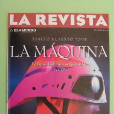 Coleccionismo de Revistas y Periódicos: LA REVISTA DE EL MUNDO Nº 35, JUNIO DE 1996.ENTREVISTA CARMELO GÓMEZ, JOSÉ DOMÍNGUEZ EL CABRERO. Lote 43051353