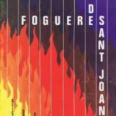 Coleccionismo de Revistas y Periódicos: PROGRAMA OFICIAL FOGUERES DE SANT JOAN. HOGUERAS DE SAN JUAN - ALICANTE DEL 21 AL 29 DE JUNIO 1984 -. Lote 44666168