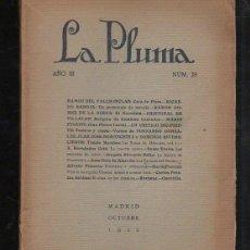 Coleccionismo de Revistas y Periódicos: LA PLUMA. AÑO III. Nº 29. VALLE-INCLAN, RICARDO BAROJA, GOMEZ DE LA SERNA, SAULO TORON. LEER. Lote 43200072