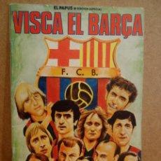 Coleccionismo de Revistas y Periódicos: EL PAPUS.EDICIÓN ESPECIAL. VISCA EL BARÇA. ED / AMAIKA - 1982.. Lote 99674874