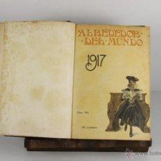 Coleccionismo de Revistas y Periódicos: D-457. ALREDEDOR DEL MUNDO. REVISTA SEMANAL. MANUEL ALHAMA. 1917. 52 REVISTAS. Lote 43308386