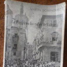 Colecionismo de Revistas e Jornais: VALENCIA. VIRGEN DE LOS DESAMPARADOS. REVISTA ILUSTRADA. CRÓNICAS DE LAS PROVINCIAS. 1948. Lote 43377904