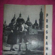 Coleccionismo de Revistas y Periódicos: PROGRAMA REVISTA DEL CENTRO ARAGONÉS EN VALENCIA. FIESTAS DEL PILAR 1951. Lote 43428117