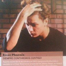 Coleccionismo de Revistas y Periódicos: RECORTES RIVER PHOENIX. Lote 43465703