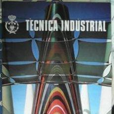 Coleccionismo de Revistas y Periódicos: TÉCNICA INDUSTRIAL, JULIO, AGOSTO, SEPTIEMBRE 1992, NÚMERO 206. Lote 43516334