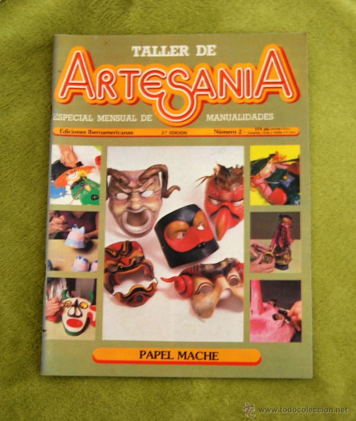 TALLER DE ARTESANIA - PAPEL MACHE (Coleccionismo - Revistas y Periódicos Modernos (a partir de 1.940) - Otros)