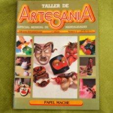 Coleccionismo de Revistas y Periódicos: TALLER DE ARTESANIA - PAPEL MACHE. Lote 43523536