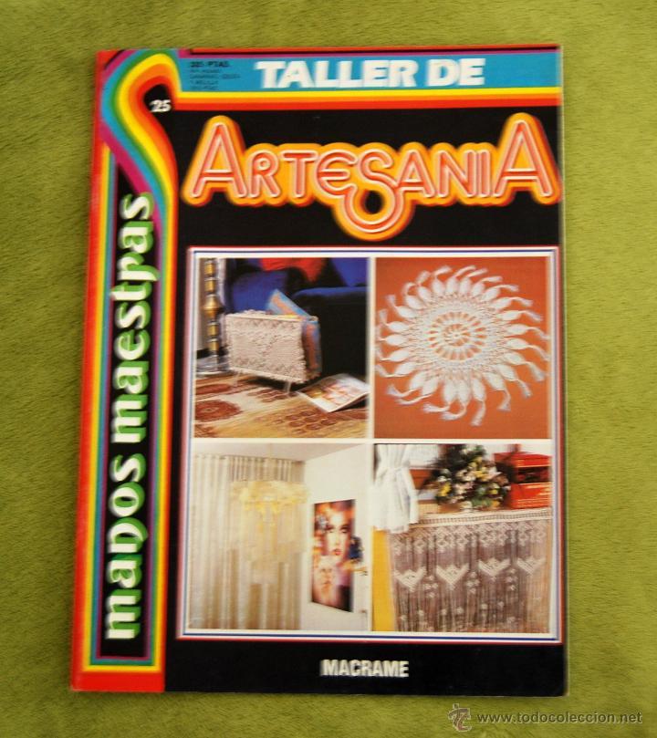 TALLER DE ARTESANIA - MACRAME (Coleccionismo - Revistas y Periódicos Modernos (a partir de 1.940) - Otros)