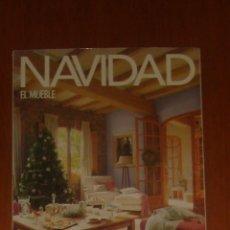 Coleccionismo de Revistas y Periódicos: EL MUEBLE N° 534 (SUPLEMENTO DE NAVIDAD). Lote 43694788