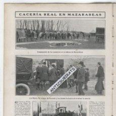 Coleccionismo de Revistas y Periódicos: REVISTA AÑO 1908 CACERIA REAL EN MAZARABEAS BARGAS TOLEDO LA CAMPANA DE LA VELA DE GRANADA. Lote 43701951