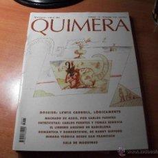 Coleccionismo de Revistas y Periódicos: QUIMERA. REVISTA DE LITERATURA. Lote 43704706