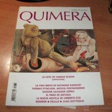 Coleccionismo de Revistas y Periódicos: QUIMERA. REVISTA DE LITERATURA. Lote 43704722