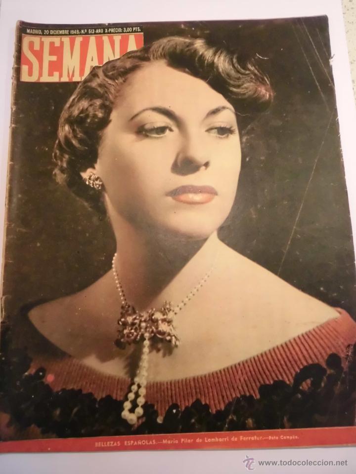 REVISTA SEMANA - NUM 513 AÑO X - DICIEMBRE 1949 (Coleccionismo - Revistas y Periódicos Modernos (a partir de 1.940) - Otros)