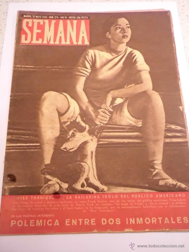 REVISTA SEMANA - NUM 274 AÑO VI - MAYO 1945 (Coleccionismo - Revistas y Periódicos Modernos (a partir de 1.940) - Otros)