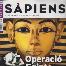 Coleccionismo de Revistas y Periódicos: SAPIENS 40 OPERACIO EGIPTE, ELS JUEUS DE HITLER, MERCENARIS CATALANS, NEWTON.... Lote 43752510
