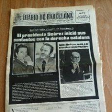 Coleccionismo de Revistas y Periódicos: F 4628 DIARIO DE BARCELONA 18.09.1976 SUAREZ CON LA DERECHA CATALANA FEDERACIÓ LIBERAL APOYA ESTATUT. Lote 43817868