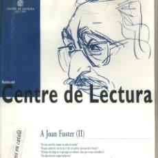 Coleccionismo de Revistas y Periódicos: REVISTA DEL CENTRE DE LECTURA.REUS. 2003 JOAN FUSTER.. Lote 43819842