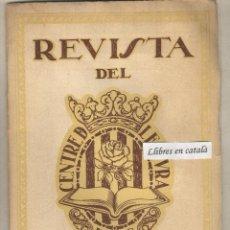 Coleccionismo de Revistas y Periódicos: REVISTA DEL CENTRE DE LECTURA - REUS - 1923 - PUBLICITAT BANC DE REUS - VERMUT TORINO SIMÓ. Lote 43820004