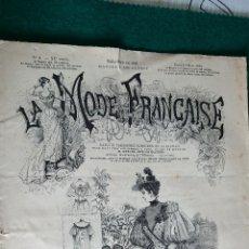Coleccionismo de Revistas y Periódicos: REVISTA LA MODE FRANÇAISE. AÑO XXº - Nº 9. PARIS 31 DE MARZO 1894. VER DESCRIPCIÓN.. Lote 43829971