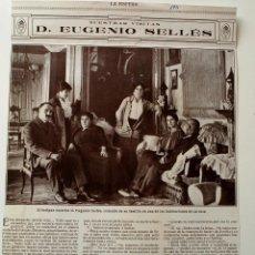Coleccionismo de Revistas y Periódicos: ENTREVISTA DE PRENSA ORIGINAL DE 1915, DON EUGENIO SELLÉS, ESCRITOR. Lote 43894150