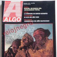 Coleccionismo de Revistas y Periódicos: REVISTA ALGO FEBRERO 1987 MOMIAS DE ARICA CHILE - ARQUEOLOGÍA CIENCIAS CRIMINOLOGÍA MEDICINA MILITAR. Lote 43953342