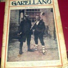 Coleccionismo de Revistas y Periódicos: GARELLANO REVISTA SEMANAL ILUSTRADA AÑO I 17 DICIEMBRE 1921 Nº 11. Lote 43978560